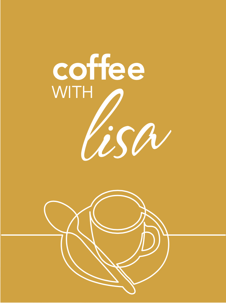 Coffee With Lisa Podcast